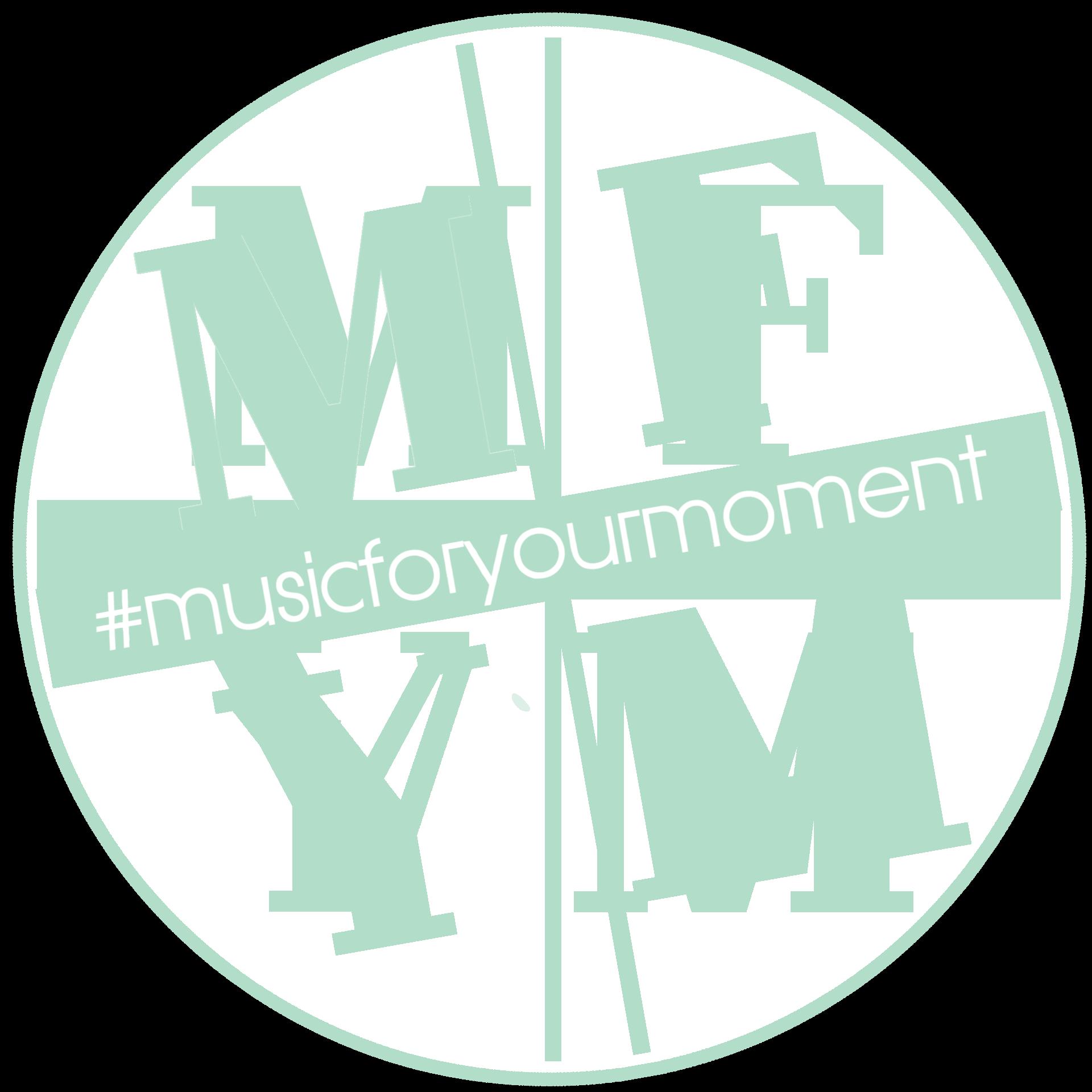 #musicforyourmoment